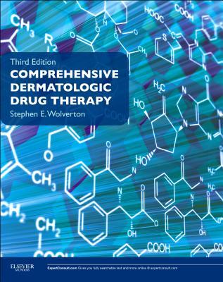 Comprehensive Dermatologic Drug Therapy By Wolverton, Stephen E.