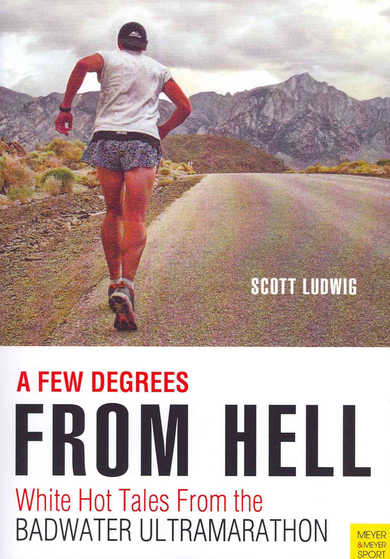 A Few Degrees from Hell By Ludwig, Scott